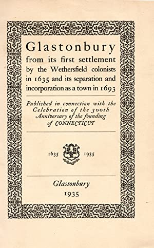 Seller image for Glastonbury from its first settlement by the Wethersfield colonists in 1635 for sale by PERIPLUS LINE LLC