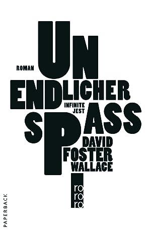 Unendlicher Spaß   Roman: Wallace, David Foster