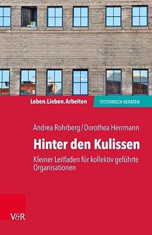 Bild des Verkäufers für Hinter den Kulissen - kleiner Leitfaden für kollektiv geführte Organisationen zum Verkauf von AHA-BUCH GmbH