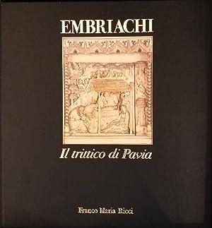EMBRIACHI, IL TRITTICO DI PAVIA: DELL'ACQUA GIAN ALBERTO