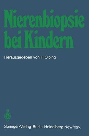 Bild des Verkäufers für Nierenbiopsie bei Kindern : Stellungnahme der Arbeitsgemeinschaft für pädiatrische Nephrologie zum Verkauf von AHA-BUCH GmbH
