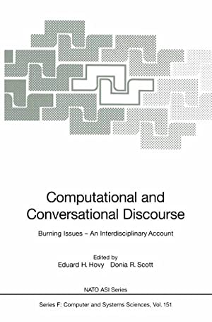 Computational and Conversational Discourse : Burning Issues: Eduard H. Hovy