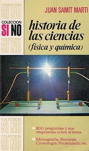 HISTORIA DE LAS CIENCIAS (Física y Química): Samit Martí. Juan