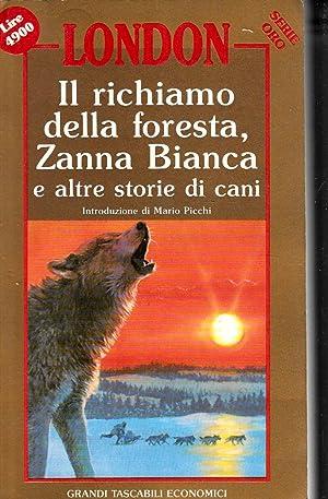 Il richiamo della foresta, Zanna Bianca e: Jack London