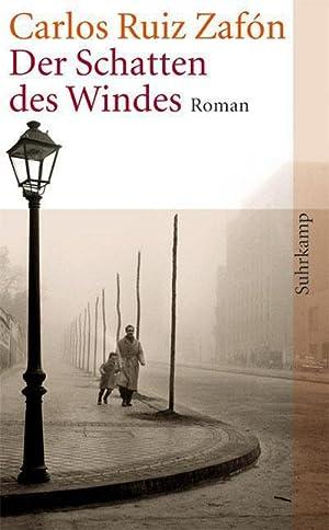 Ruiz Zafon, C: Schatten des Windes : Carlos Ruiz Zafón