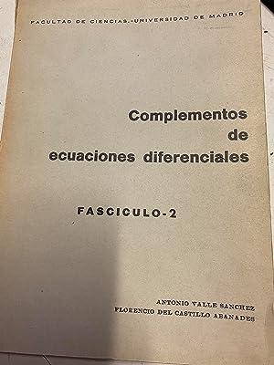 COMPLEMENTOS DE ECUACIONES DIFERENCIALES. FASCICULO 2.: VALLE SANCHEZ /