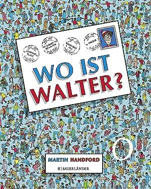 Wo ist Walter?: Handford, Martin