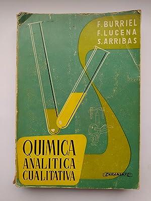 QUÍMICA ANALÍTICA CUALITATIVA.: F. BURRIEL. F.