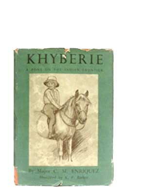 Khyberie The Story Of A Pony On: Major C. M.