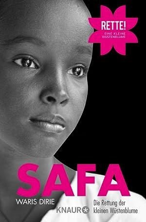Safa : Die Rettung der kleinen Wüstenblume: Waris Dirie