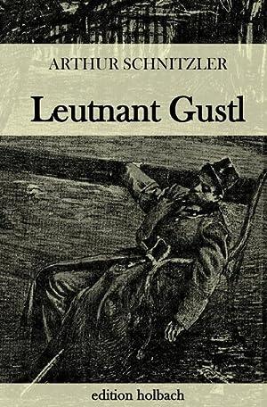 Leutnant Gustl: Arthur Schnitzler