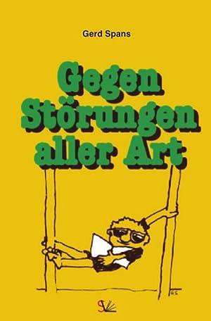 Gegen Störungen aller Art: Gerd Spans