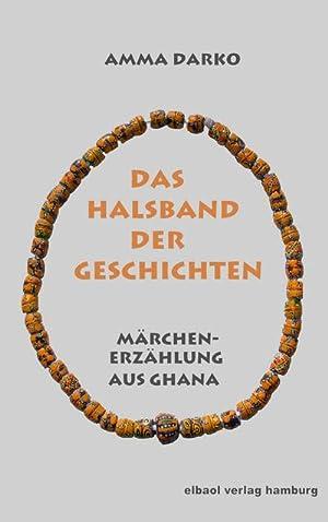 Das Halsband der Geschichten : Märchenerzählung aus: Amma Darko