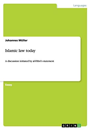 Islamic law today : A discussion initiated: Johannes Müller