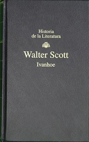 Ivanhoe: Scott, Walter,