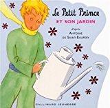 Image du vendeur pour Le Petit Prince Et Son Jardin mis en vente par RECYCLIVRE