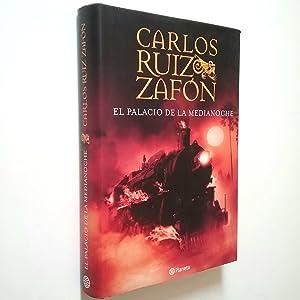El palacio de la medianoche: Carlos Ruiz Zafón