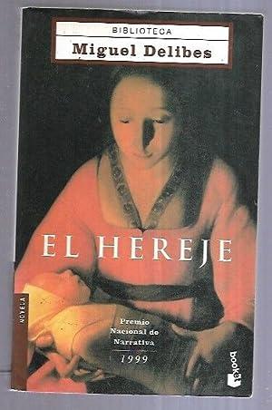 HEREJE - EL: DELIBES, MIGUEL