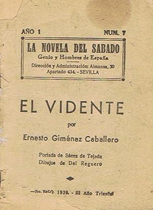 EL VIDENTE: Giménez Caballero. Ernesto