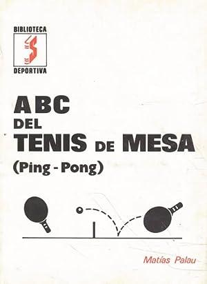 Imagen del vendedor de Biblioteca Deportiva. ABC del tenis de mesa (ping pong) a la venta por Librería Cajón Desastre