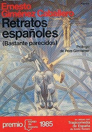 RETRATOS ESPAÑOLES (Bastante parecidos): Giménez Caballero. Ernesto