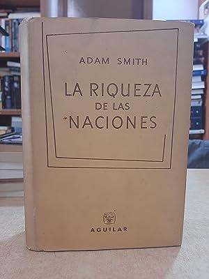 LA RIQUEZA DE LAS NACIONES.: SMITH, ADAM.