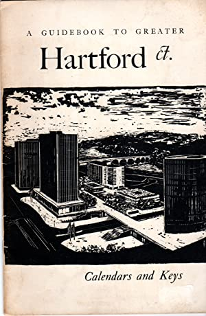 Seller image for A Guidebook to Greater HARTFORD CT Calendars and Keys for sale by PERIPLUS LINE LLC