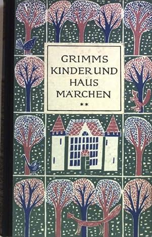 Kinder- und Hausmärchen: BAND 2. u.a. Die: Brüder Grimm und