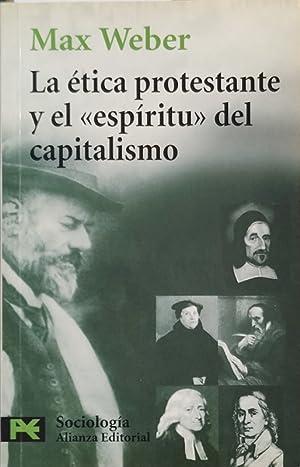 La ética protestante y el 'espíritu' del: Max Weber