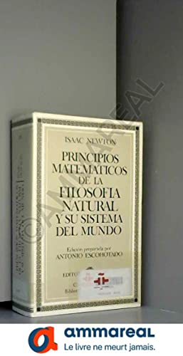 Principios matemáticos de la filosofía natural /: ISAAC NEWTON