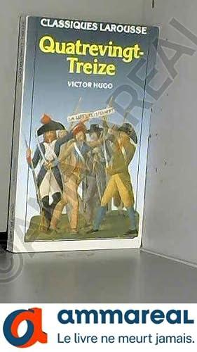 Quatre-vingt-treize (extraits): Victor Hugo et