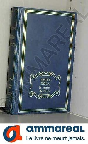Le Ventre de Paris: Émile Zola