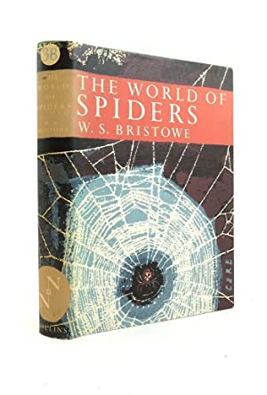 THE WORLD OF SPIDERS (NN 38): Bristowe, W.S.