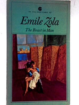 Beast in Man (Signet Modern Classics): Emile Zola