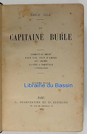 Le Capitaine Burle: Emile Zola