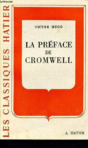 La préface de Cromwell - Les Classiques: Hugo Victor