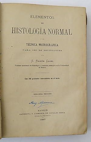 Elementos de Histología Normal y de Técnica: Ramón Cajal Santiago