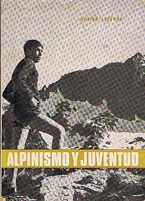 Imagen del vendedor de ALPINISMO Y JUVENTUD a la venta por Librería Torreón de Rueda