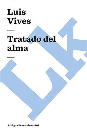 Tratado del Alma (Paperback): Luis Vives