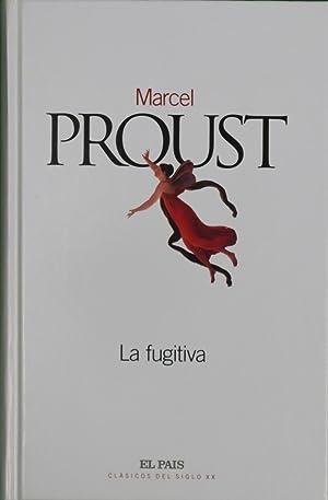 La fugitiva: Proust, Marcel