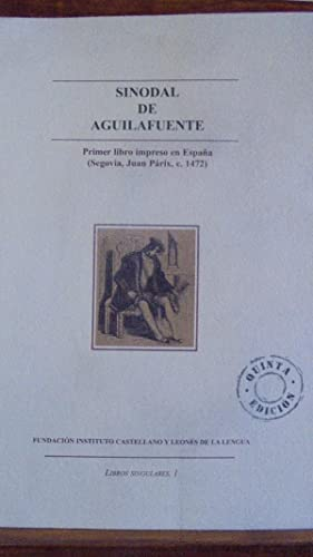 Imagen del vendedor de SINODAL DE AGUILAFUENTE. Primer libro impreso en España (Segovia, Juan Párix, c. 1472). a la venta por LIBRERÍA ROBESPIERRE