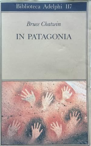 Immagine del venditore per in Patagonia venduto da TORRE DI BABELE