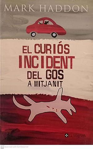 Imagen del vendedor de El curiós incident del gos a mitjanit a la venta por Llibres Capra