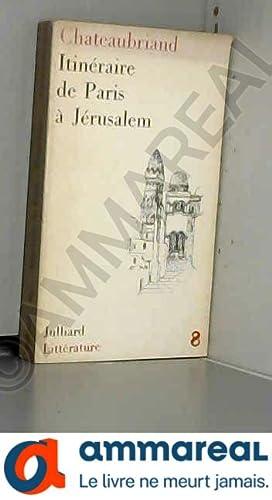 Image du vendeur pour Itinéraire de Paris à Jérusalem mis en vente par Ammareal