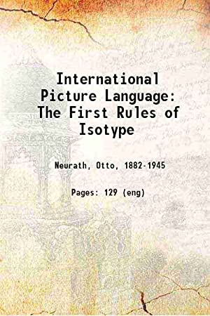 Seller image for International Picture Language: The First Rules of Isotype 1936 [Hardcover] for sale by Gyan Books Pvt. Ltd.