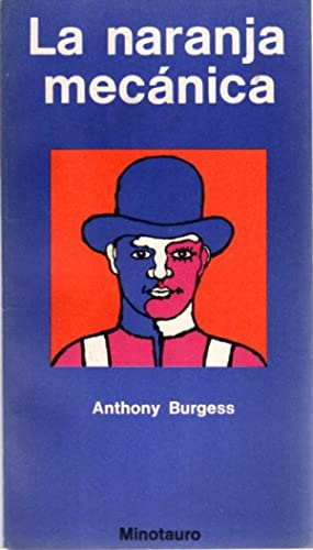 La naranja mecánica .: Burgess, Anthony