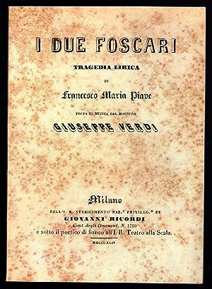 I due Foscari. Tragedia lirica di Francesco: Mezzadri Carlo (a