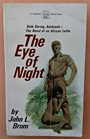 The Eye of Night: John L Brom