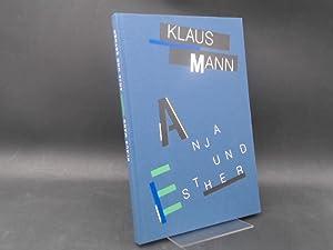 Anja und Esther. Ein romantisches Stück in: Mann, Klaus und