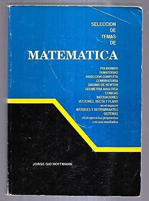 SELECCION DE TEMAS DE MATEMATICA. POLINOMIOS, SUMATORIAS,: GID HOFFMANN, JORGE